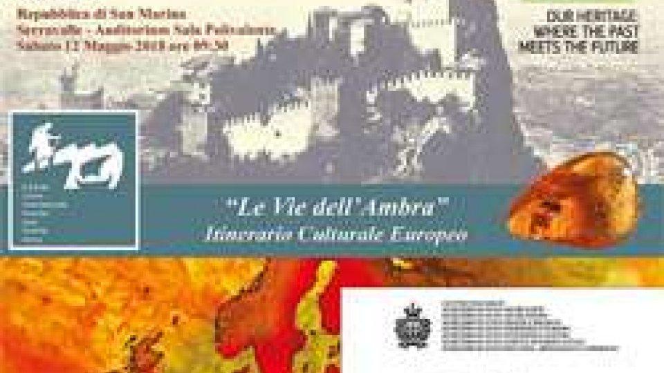 """Serravalle: sabato conferenza sulle """"vie dell'ambra"""""""