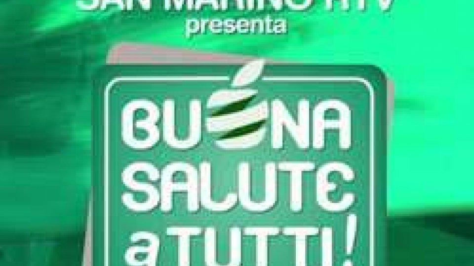 """""""Buona Salute a Tutti""""Torna """"Buona Salute a Tutti"""", seconda edizione"""