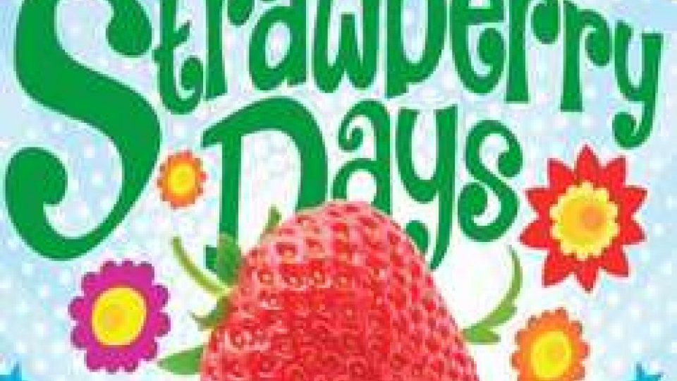 Strawberry Days: la primavera in Romagna profuma di fragola