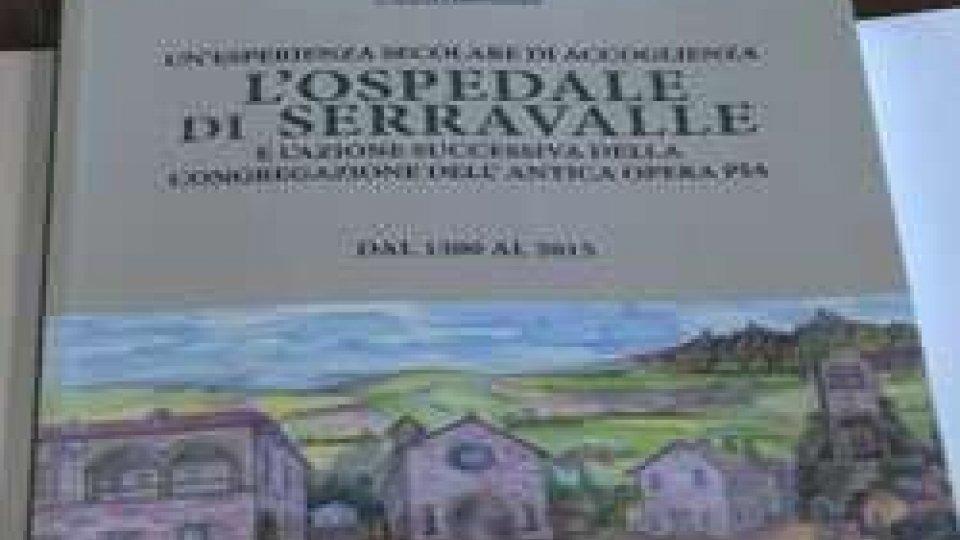 <strong>L'OSPEDALE DI SERRAVALLE</strong>: il libro di Lino Guidi dalla <strong>REGGENZA</strong> (ore 12)  alla <strong>CITTADINANZA </strong>(ore21)