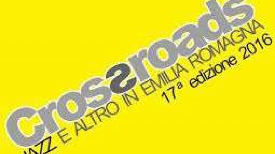 """Musica, la nuova edizione di """"Crossroads-Jazz e altro in Emilia-Romagna"""" (PRIMA PARTE)"""