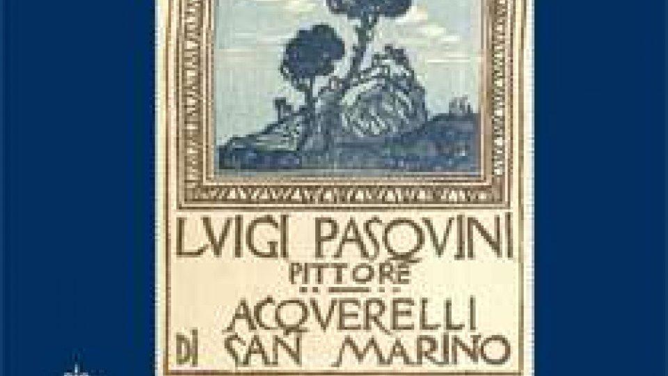 """Un """"buon sammarinese"""", Luigi Pasquini a San Marino dal 1925 al 1932"""