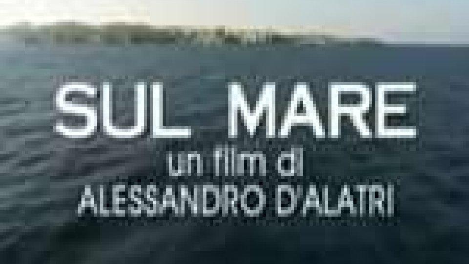 """San Marino - Nelle sale della Repubblica arriva il film """"Sul mare"""""""