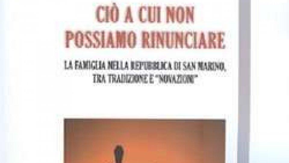 """La Famiglia a San Marino, fra tradizione e """"novazioni"""""""