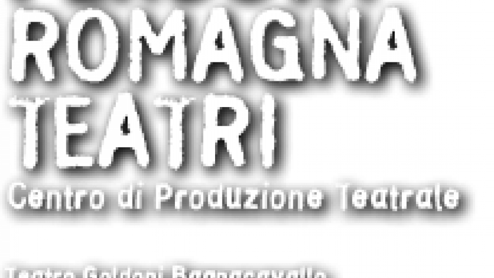 Spettacoli, la settimana di Accademia Perduta-Romagna Teatri