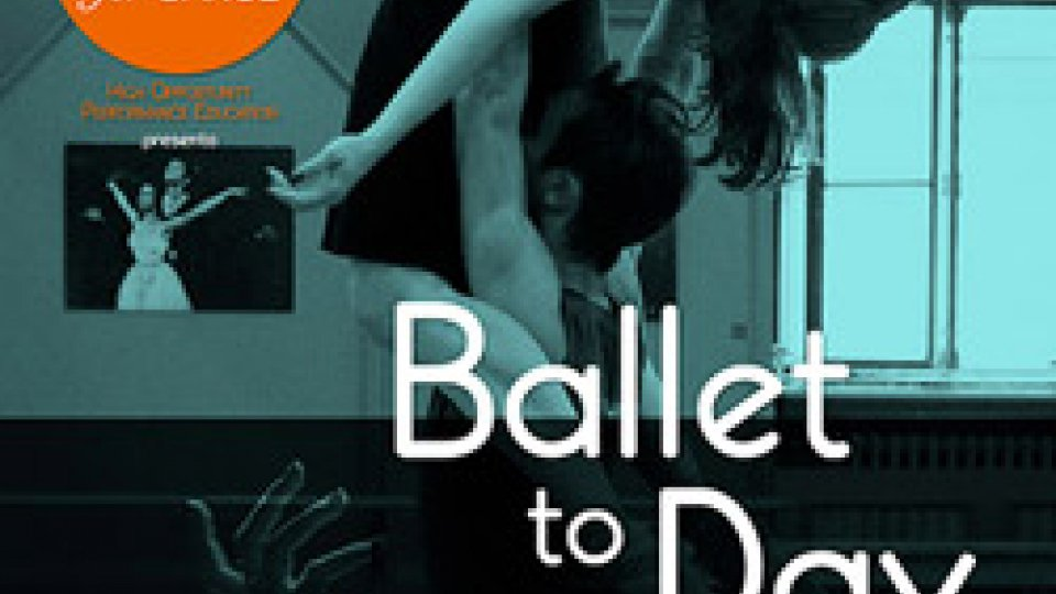 "Al Teatro ""Leo Amici"" HO.P.E. for DANCE a.s.d. presenta ?""BalletTOday"""