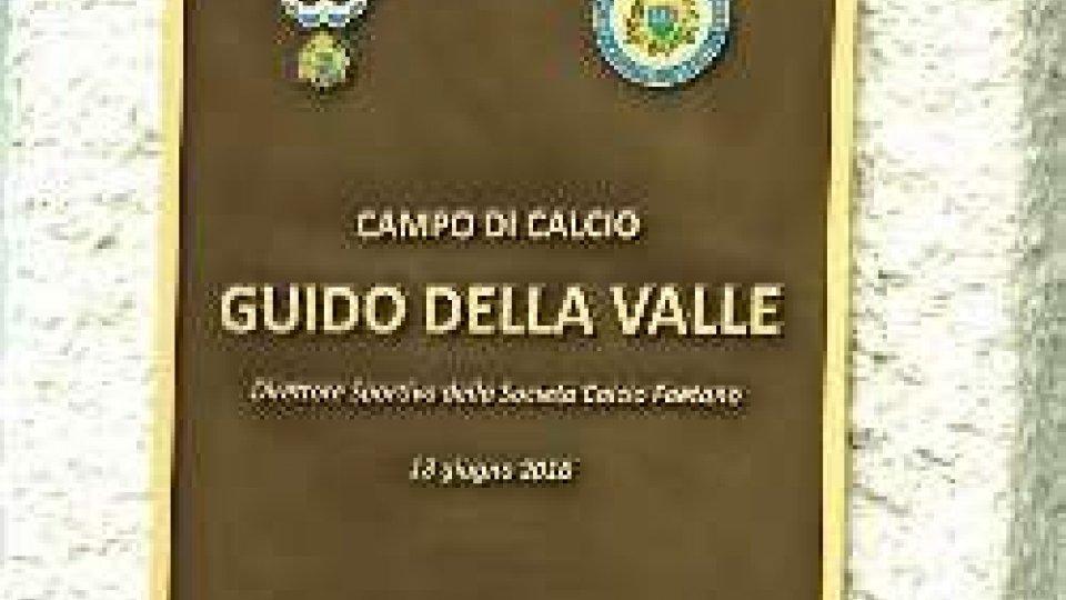 Intitolato a Guido Della Valle il campo di FaetanoIntitolato a Guido Della Valle il campo di Faetano