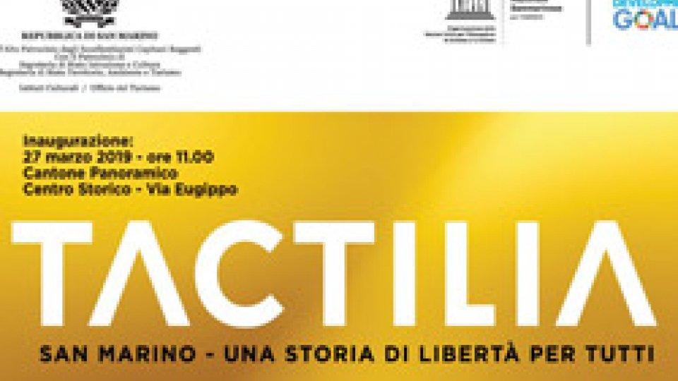 Una storia di libertà per tutti: a San Marino si inaugura Tactilia
