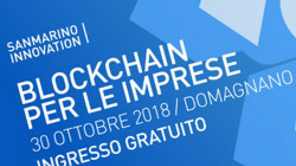"Sold out per l'evento ""Blockchain per le Imprese"" a San Marino"