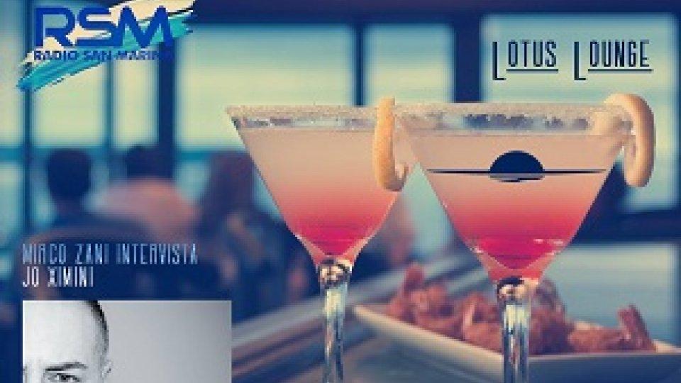 Jo Ximini- Lotus Lounge