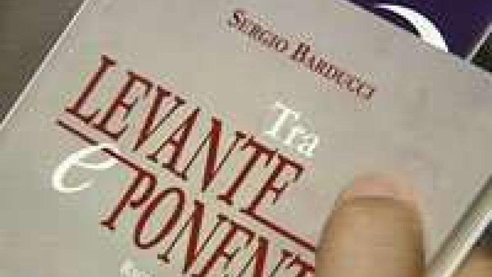 """""""Tra Levante e Ponente"""": ieri la presentazione dell'ultimo libro di Sergio Barducci"""