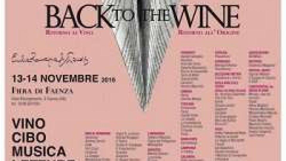 """Enogastronomia, a Faenza c'è """"Back to the Wine"""""""
