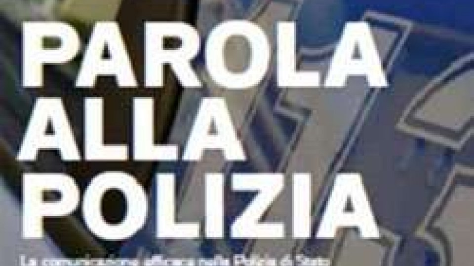 """Presentazione del libro """"Parola alla Polizia"""" di Silvia Gentilini"""
