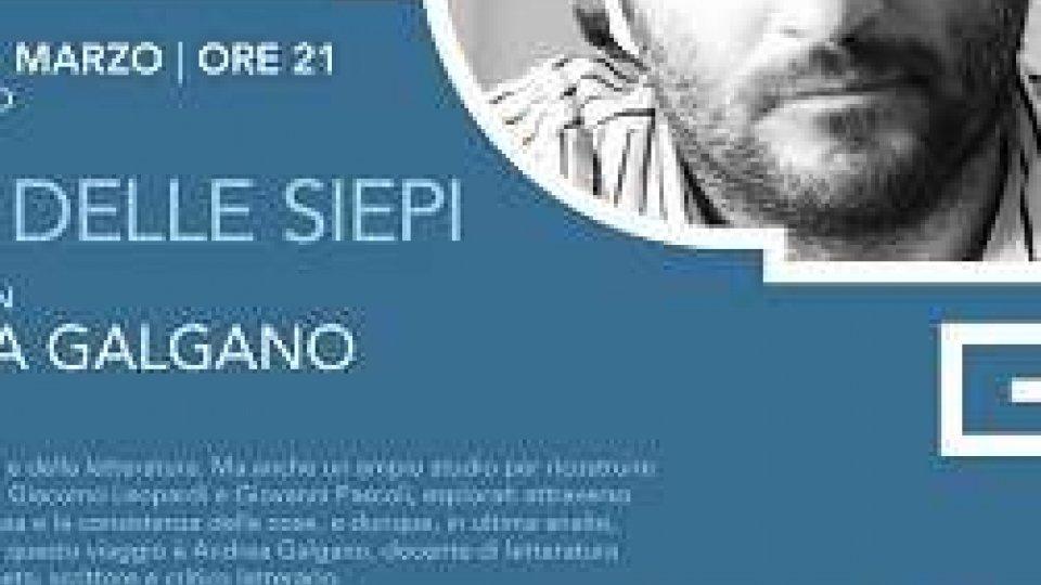 """""""Al di là delle siepi"""" con Andrea Galgano"""