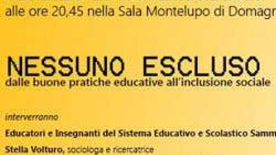 """Associazione Emma Rossi: """"NESSUNO ESCLUSO. Dalle buone pratiche educative all'inclusione sociale""""."""