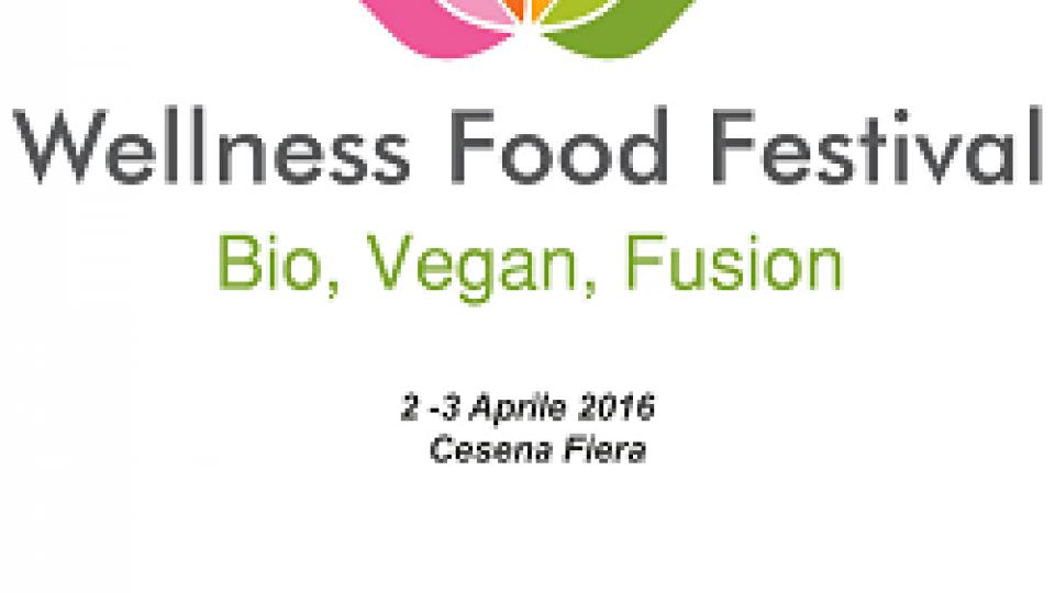 """Fiere, a Cesena la prima edizione di """"Wellness Food Festival"""""""