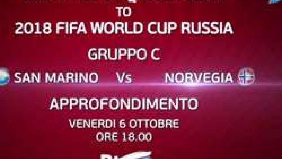 San Marino-Norvegia: l'approfondimento dalle 18:00 su RTVSport