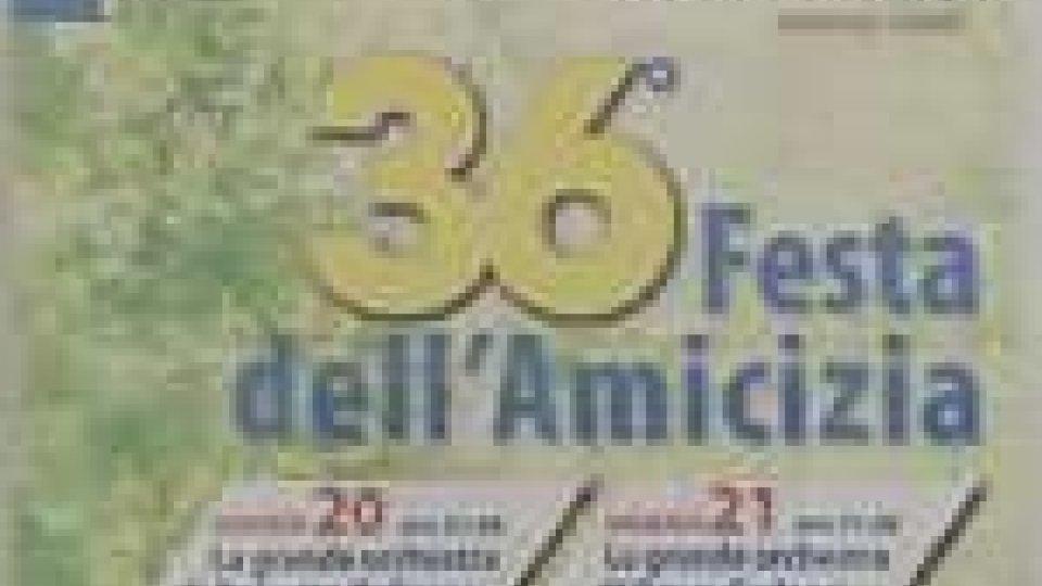 Comincia a Serravalle la 36esima edizione de la Festa Dell'Amicizia