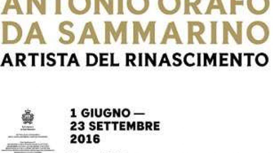 """Mostre, """"Antonio Orafo da Sammarino, artista del Rinascimento"""""""