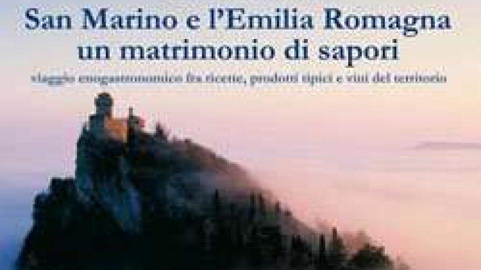 """""""San Marino e l'Emilia Romagna: un matrimonio di sapori"""""""