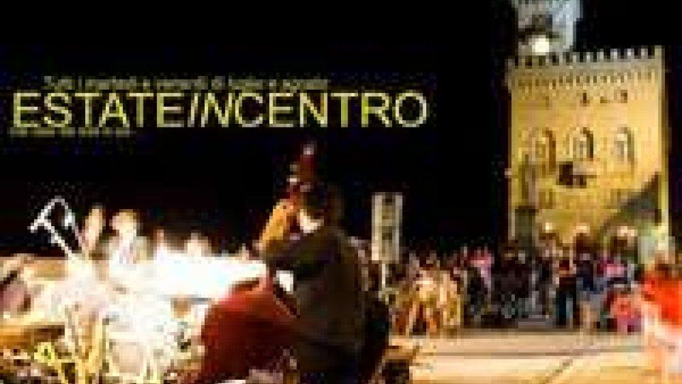 San Marino: EstateInCentro, il programma di martedì 8 luglio