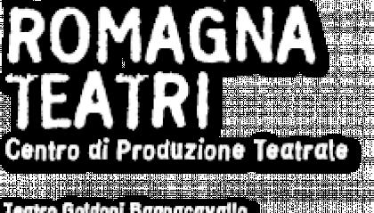 Gli Spettacoli della settimana di Accademia Perduta/Romagna Teatri, 11-16 Aprile