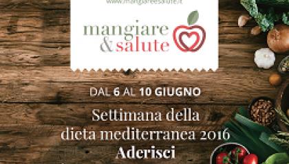 """""""Mangiare & Salute"""", la settimana della Dieta Mediterranea"""