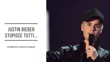 Justin Bieber annuncia un nuovo album