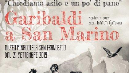 """""""CHIEDIAMO ASILO E UN PO' DI PANE"""" apertura della sezione sulle celebrazioni garibaldine a San Marino"""