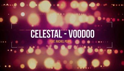 "Celestal feat. Rachel Pearl – ""Voodoo"""