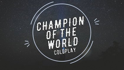 "È ""Champion of the World"" il nuovo dei Coldplay"