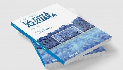 La Città Azzurra di Elena Marmugi