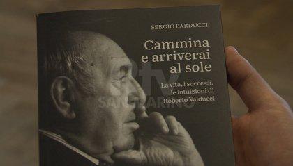 """""""Cammina e arriverai al sole"""" la vita di Roberto Valducci,"""