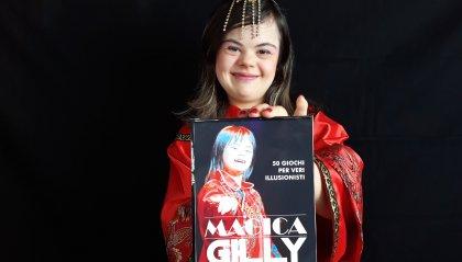 Magica Gilly: 50 giochi per veri illusionisti