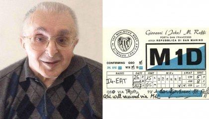 È morto Mario Giovanni Reffi fondatore dell'Associazione Radioamatori di San Marino