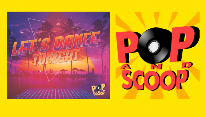 "L'estate con i Pop & Scoop: ""Let's dance tonight"""