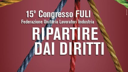 """Domani 15° Congresso FULI-CSdL, sul tema """"Ripartire dai diritti"""""""