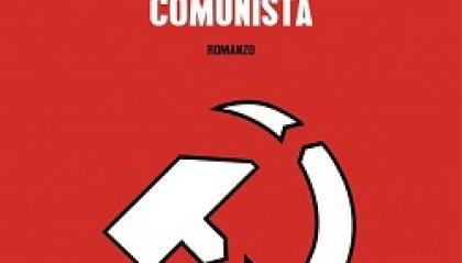 Mio Padre era Comunista