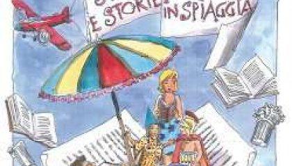 Storia e storie in spiaggia a Riccione