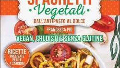 LIBRI: Spaghetti vegetali